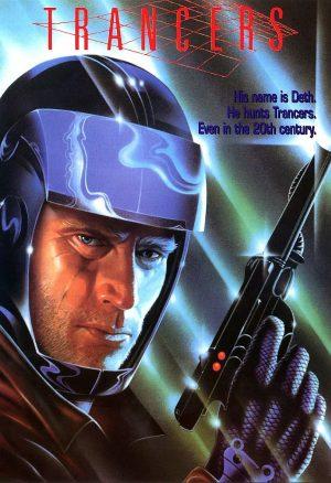 Трансеры (Trancers) (1985)