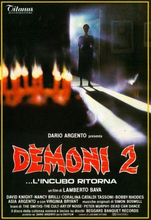 Демоны 2 (Dèmoni 2 / Demons 2)(1986)