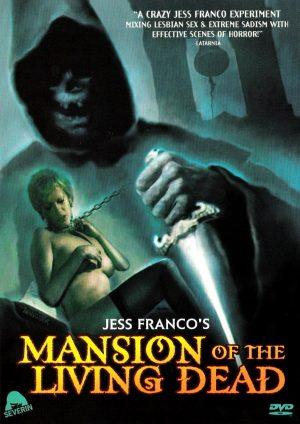 Особняк живых мертвецов / Монастырь живых мертвецов (La mansión de los muertos vivientes) (1985)