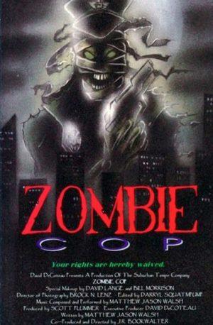 Полицейский – зомби (Zombie Cop) (1991)